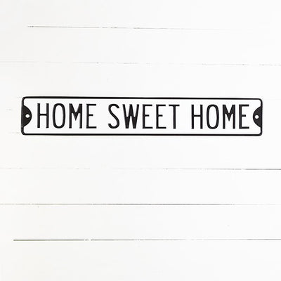 Home Sweet Home Metal Street Sign