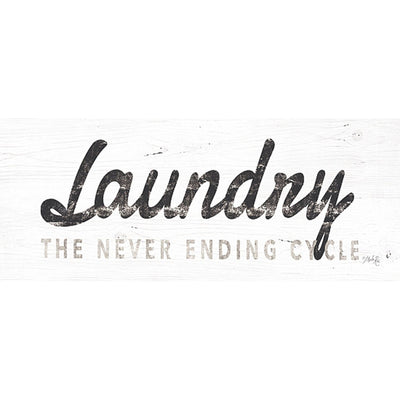 Laundry Never Ending Cycle Sign