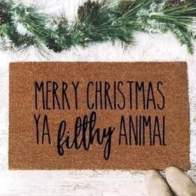 Merry Christmas Ya Filthy Animal Door Mat