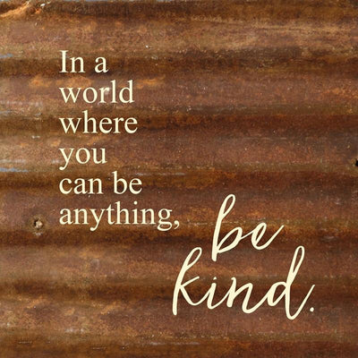 Be Kind Reclaimed Steel Sign