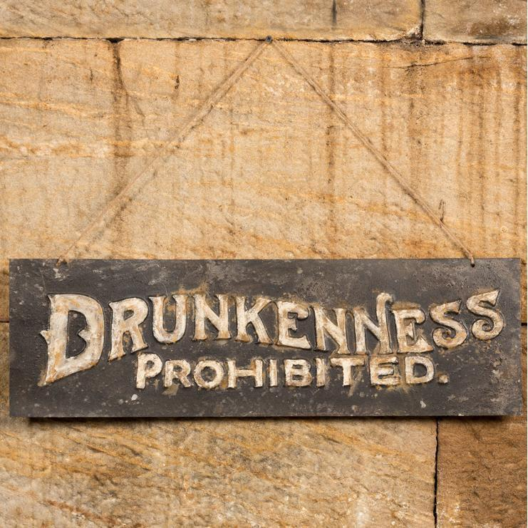 Distressed Metal Drunkenness Prohibited Sign