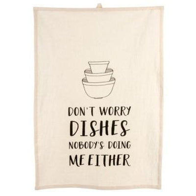 Don't Worry Dishes Dishtowel