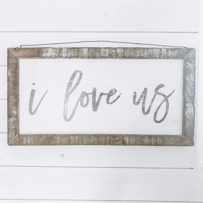 I Love Us Rustic Framed Print