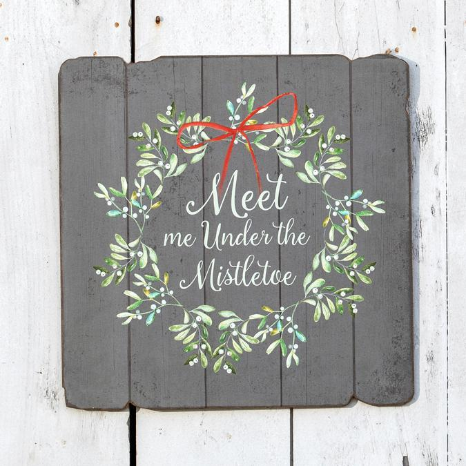 Meet Me Under The Mistletoe Wood Sign