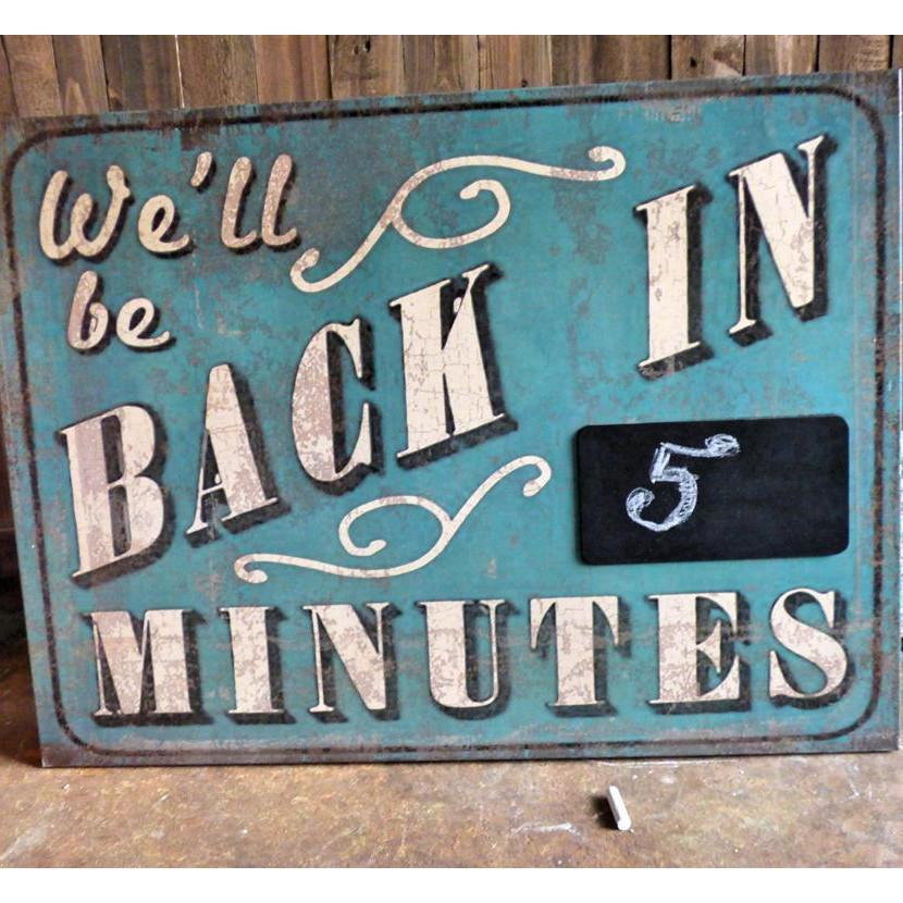 Metal We'll Be Back Chalkboard Sign-Decor-A Cottage in the City
