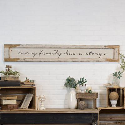 Every Family Has A Story Large Wood Sign