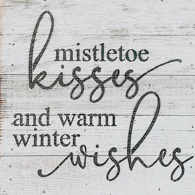 Mistletoe Kisses Reclaimed Wood Sign