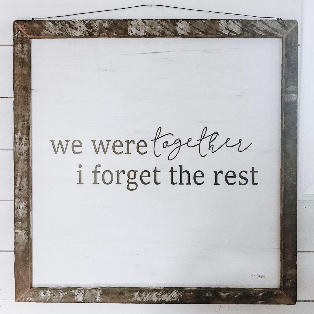 We Were Together Rustic Framed Print-Decor-A Cottage in the City