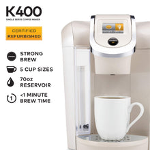 Load image into Gallery viewer, Keurig K400 Certified Refurbished Coffee Maker, Single Serve K-Cup Pod Coffee Brewer, Programmable Brewer, Sandy Pearl