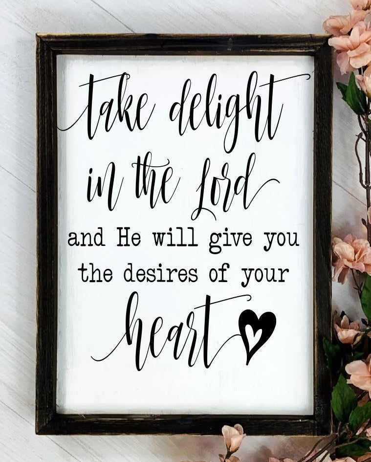 Take Delight In the Lord Sign, Framed, Reverse Canvas, Christian Saying, Christian, Inspirational, Wall Decor, Wall Hanging