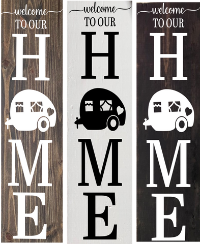 Welcome to our home/wood sign/camper/camping/rv/life/cute/2ft high/decor/vertical sign/wall decor/hanging/door/