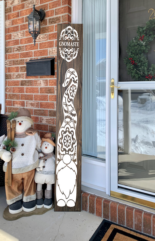 Gnomaste/Gnome/gnomes/front porch/vertical sign/decor/4ft tall/namaste/yoga/zen/welcome/
