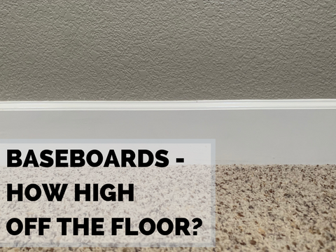 How high should baseboards be?