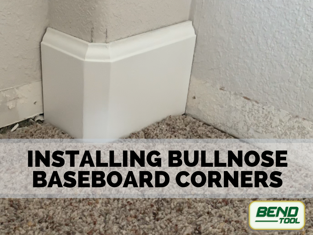 Installing Bullnose Corners for Baseboards