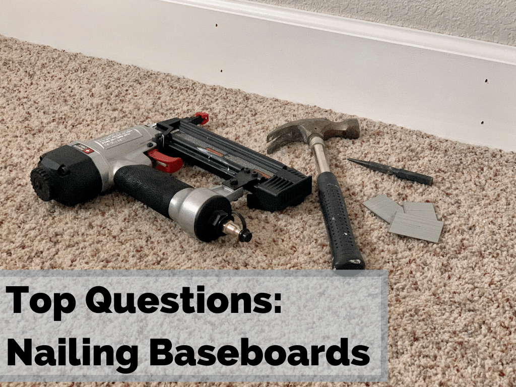 9 Obvious Questions You Are Going to Ask When Nailing Baseboards
