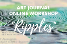Indlæs billede til gallerivisning Art Journal - Ripples - online workshop