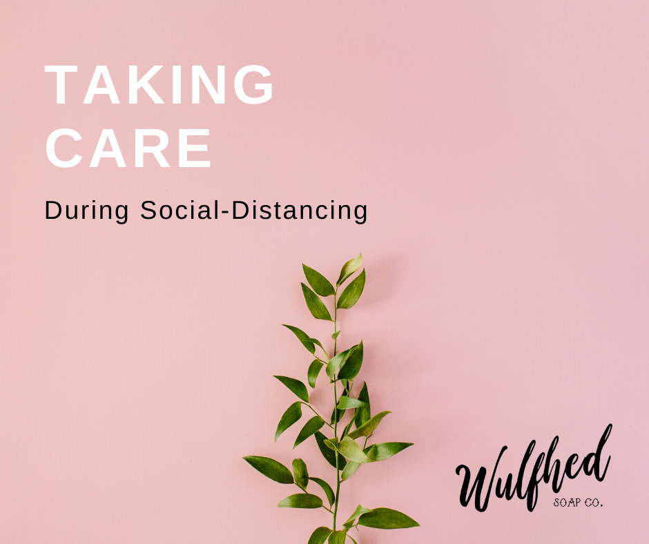 Taking Care during Social-Distancing