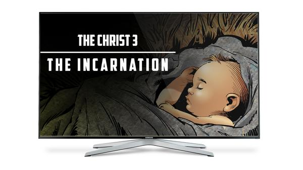 The Christ 3 - The Incarnation - Animated Comic