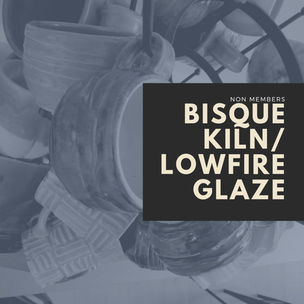 Bisque Kiln or Lowfire Glaze (Non-Members)