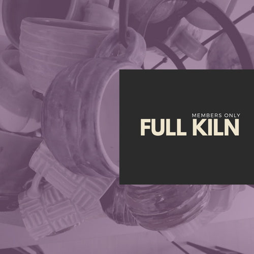 Full Kiln Rental (For Members ONLY)