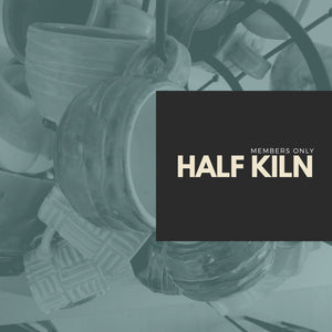 Half Kiln Rental (For Members ONLY)