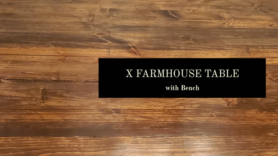 The Story Behind the X Farmhouse Table Build