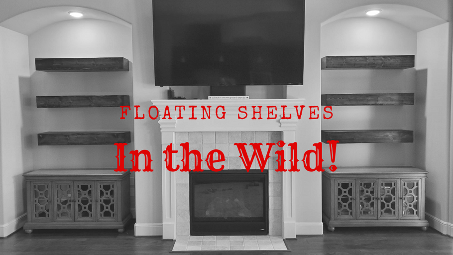 (Video) Versatility of our Custom Floating Shelves - See them in the Wild!!!