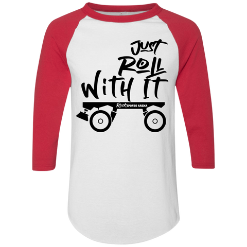 Just Roll With It - 3/4 Sleeve