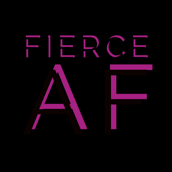 Fierce AF Tee Print Women's T-Shirt