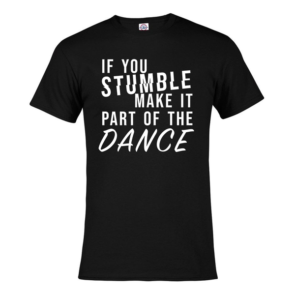 Stumble Dance T-Shirt Tee