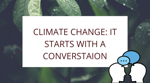 Climate change: it Starts with a Converstaion