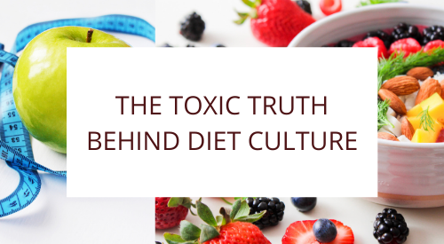 The Toxic Truth Behind Diet Culture