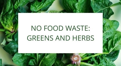How to make your greens and herbs last longer