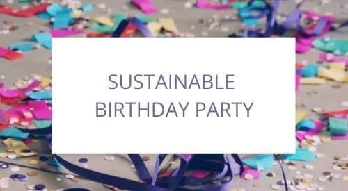 How we organized a birthday party with no plastic