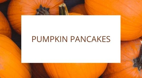 Our Gluten Free Zero Waste Kitchen – Pumpkin Pancakes