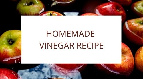 Our Zero Waste Gluten Free Kitchen – Homemade Vinegar