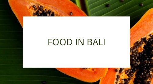 What to eat and how to buy food in Bali