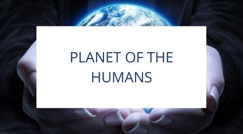 We Watched Planet Of The Humans