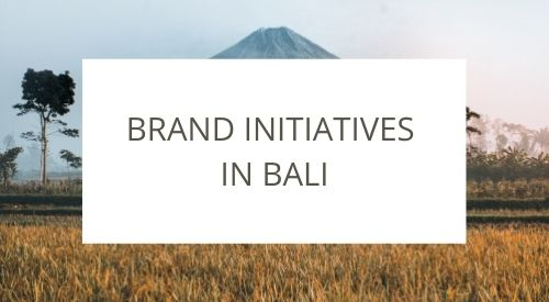 Brand initiatives to help the local community in Bali