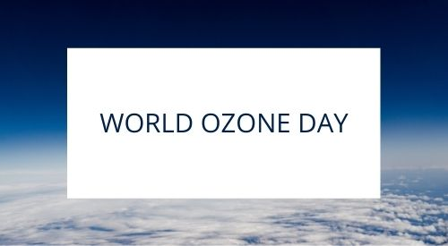 What does World Ozone Day celebrate?