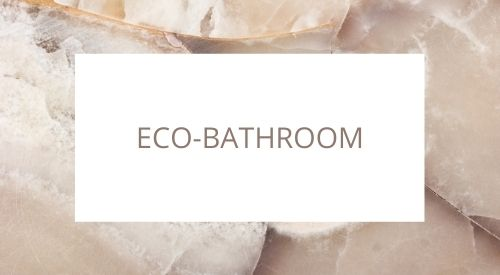 How to make your bathroom zero waste
