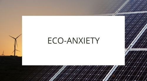 What is eco-anxiety?