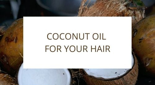 Natural coconut oil remedies for healthy hair