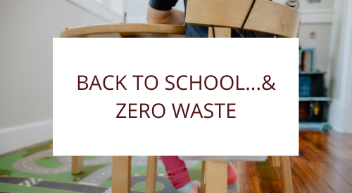 Back To School..And Still Zero Waste
