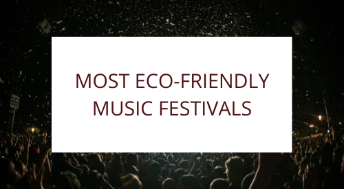 Most Eco-Friendly Music Festival