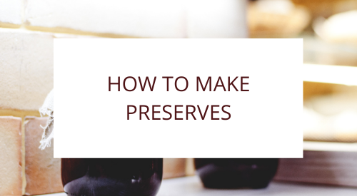 Our Zero Waste Kitchen – Learning How To Do Preserves