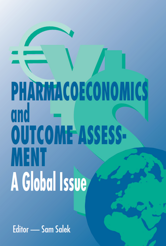 Pharmacoeconomics and Outcome Assessment - A Global Issue