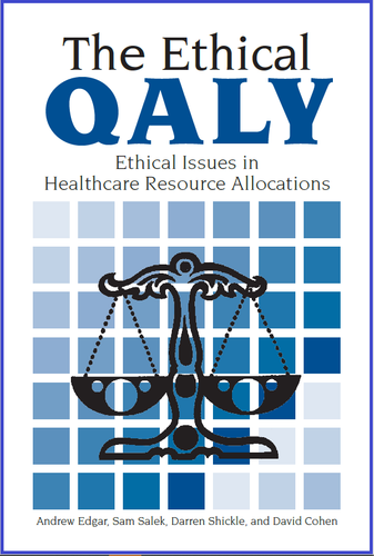 The Ethical Qualy - Ethical Issues in Healthcare Resource Allocations