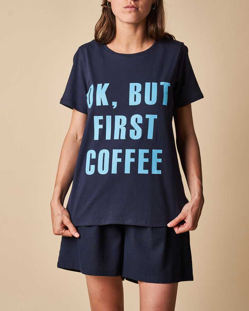 Printed Tee - OK, BUT FIRST COFFEE