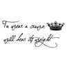 Temporary Tattoo Crown Quotes
